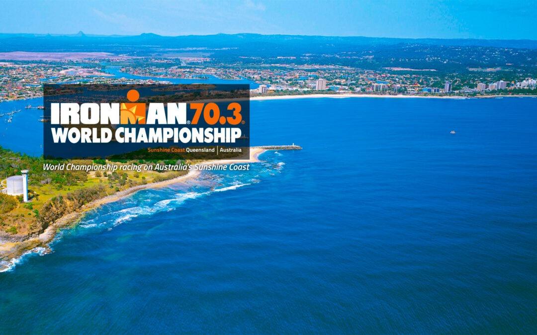 IRONMAN 70.3 WORLD CHAMPIONSHIP MOOLOOLABA – AUSTRALIA